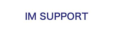 IM SUPPORT